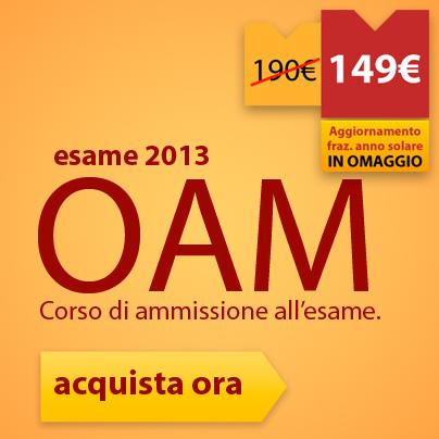 Corso di ammissione all'esame OAM.